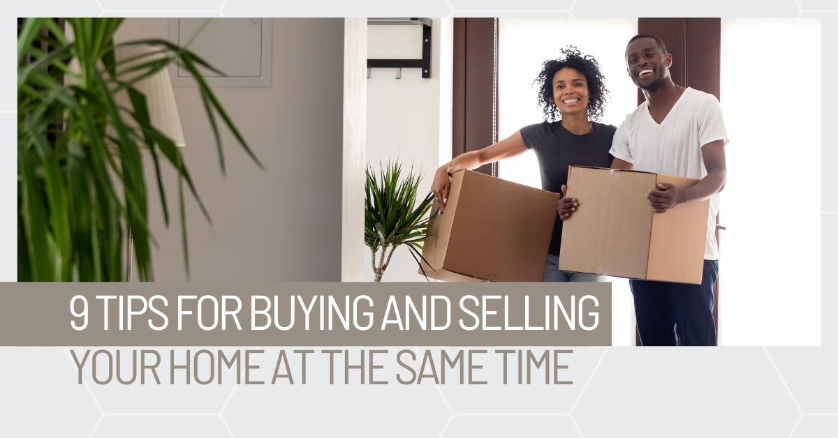 Santa Barbara Real Estate - 9 tips for buying and selling your home at the same time